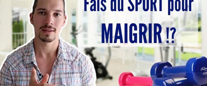 Le sport : Obligatoire pour Maigrir ? (Vidéo)